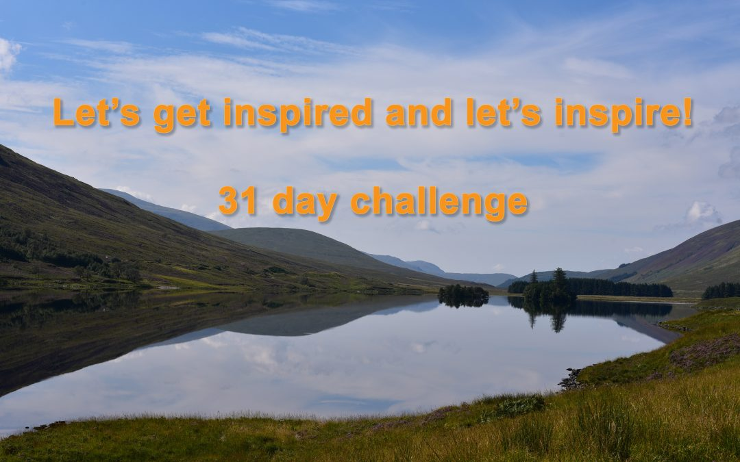 Challenge – Let's get inspired and let's inspire! 🙂